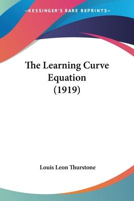 The Learning Curve Equation (1919)