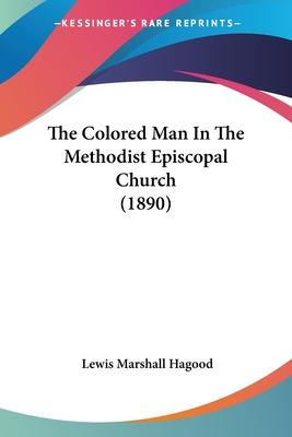 The Colored Man in the Methodist Episcopal Church (1890)
