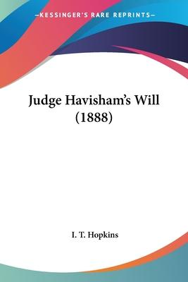 Judge Havisham's Will (1888)
