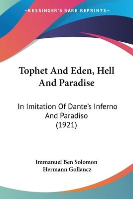 Tophet and Eden, Hell and Paradise