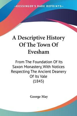 A Descriptive History of the Town of Evesham