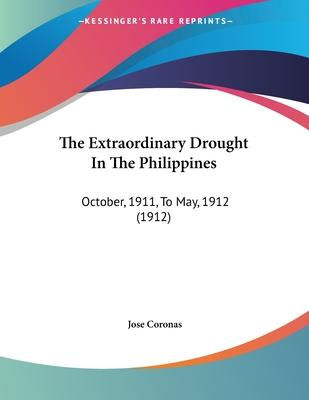 The Extraordinary Drought in the Philippines