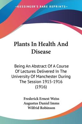 Plants in Health and Disease
