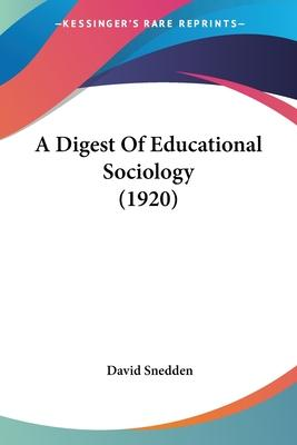 A Digest of Educational Sociology (1920)