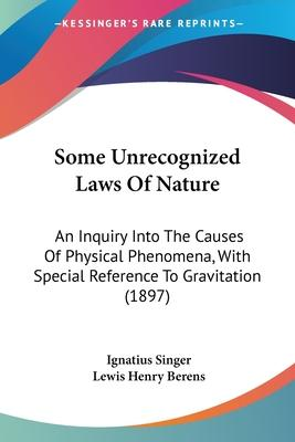 Some Unrecognized Laws of Nature