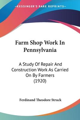Farm Shop Work in Pennsylvania