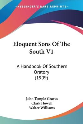 Eloquent Sons of the South V1