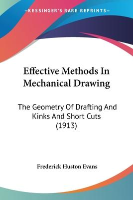 Effective Methods in Mechanical Drawing