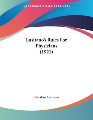 Lusitano's Rules for Physicians (1921)