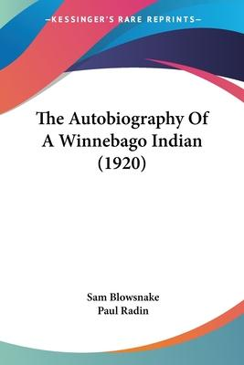 The Autobiography of a Winnebago Indian (1920)