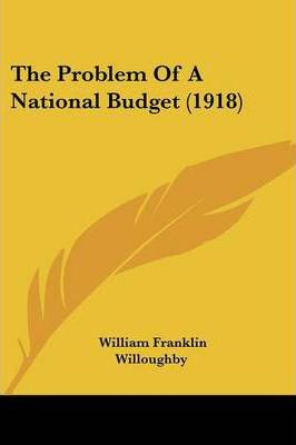 The Problem of a National Budget (1918)