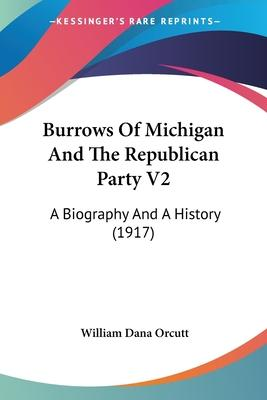 Burrows of Michigan and the Republican Party V2