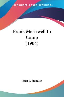 Frank Merriwell in Camp (1904)