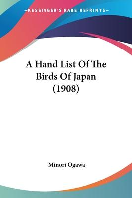 A Hand List of the Birds of Japan (1908)
