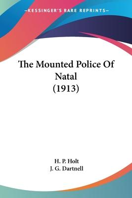 The Mounted Police of Natal (1913)