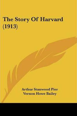 The Story of Harvard (1913)