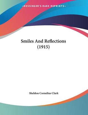 Smiles and Reflections (1915)