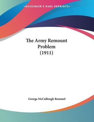 The Army Remount Problem (1911)