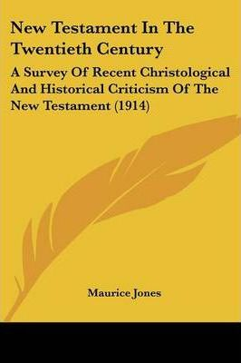 New Testament in the Twentieth Century