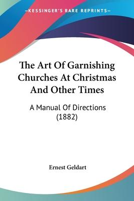 The Art of Garnishing Churches at Christmas and Other Times