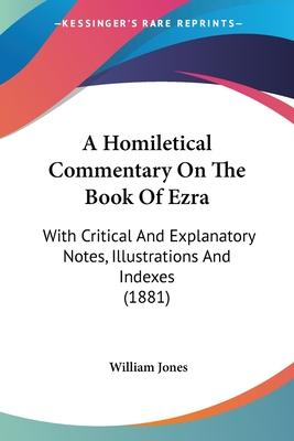 A Homiletical Commentary on the Book of Ezra