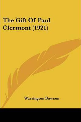 The Gift of Paul Clermont (1921)