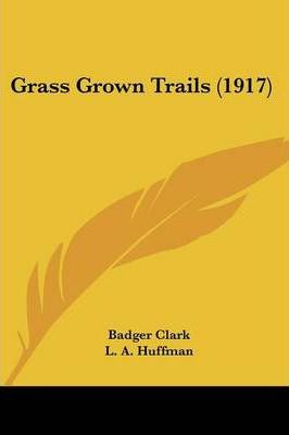 Grass Grown Trails (1917)