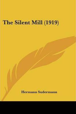 The Silent Mill (1919)