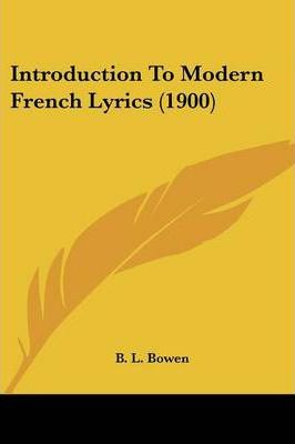 Introduction to Modern French Lyrics (1900)