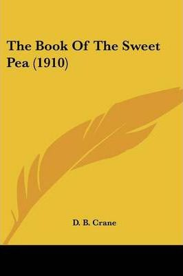 The Book of the Sweet Pea (1910)