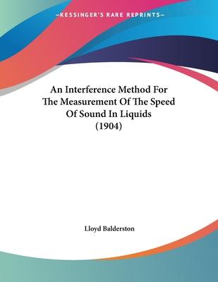 An Interference Method for the Measurement of the Speed of Sound in Liquids (1904)
