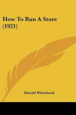 How to Run a Store (1921)