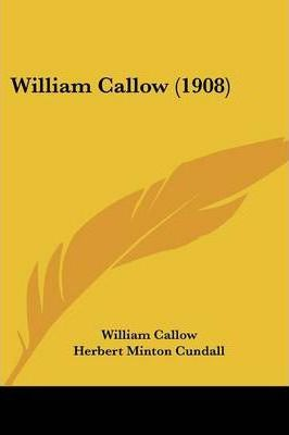 William Callow (1908)