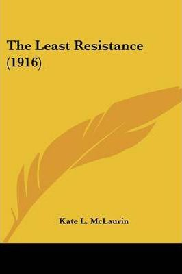 The Least Resistance (1916) Cover Image
