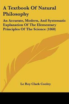 A Textbook of Natural Philosophy