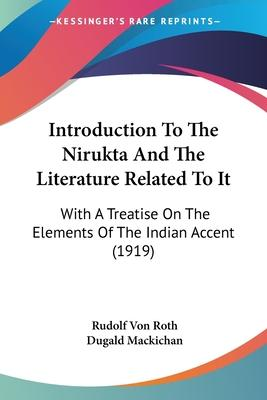 Introduction to the Nirukta and the Literature Related to It