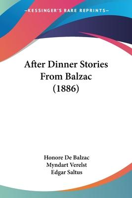After Dinner Stories from Balzac (1886)