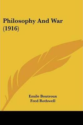 Philosophy and War (1916)