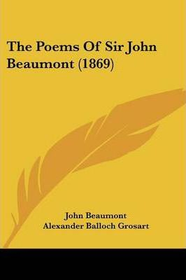 The Poems of Sir John Beaumont (1869)