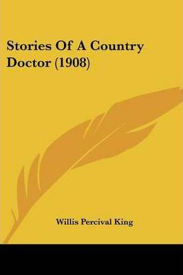 Stories of a Country Doctor (1908)