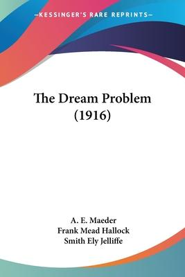 The Dream Problem (1916)