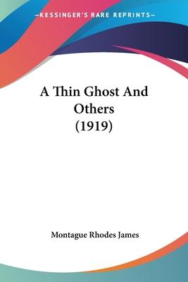 A Thin Ghost and Others (1919)