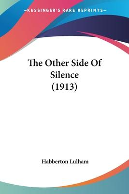 The Other Side of Silence (1913)