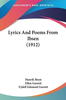 Lyrics And Poems From Ibsen (1912)