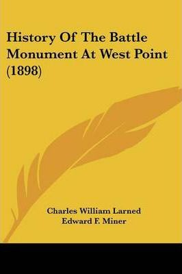 History of the Battle Monument at West Point (1898)