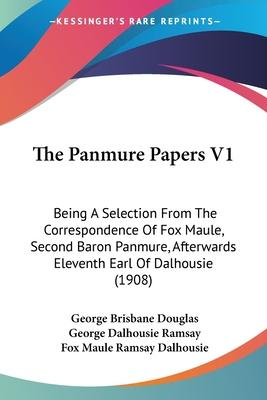 The Panmure Papers V1