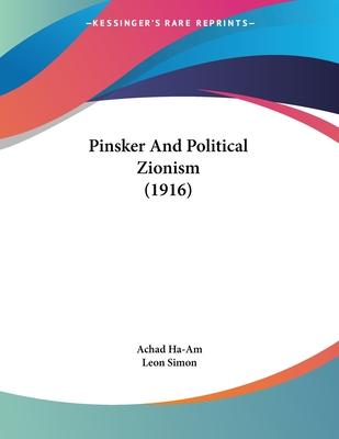 Pinsker and Political Zionism (1916)