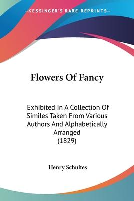 Flowers of Fancy