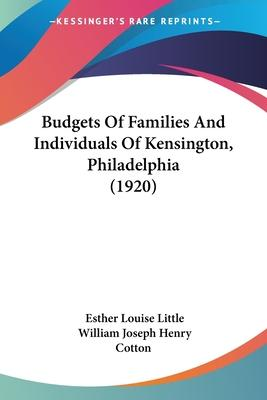 Budgets of Families and Individuals of Kensington, Philadelphia (1920)