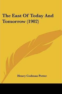 The East of Today and Tomorrow (1902)